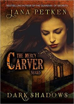 Dark Shadows (The Mercy Carver Series Book 1) - Kindle edition by Jana Petken. Literature & Fiction Kindle eBooks @ Amazon.com.
