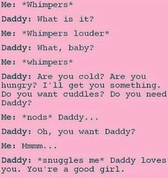 Daddys Little Girls, Little My, Ddlg Quotes, Daddy Kitten, Freaky Relationship Goals, Little Things Quotes, My Life Style, Funny Comments, Love You