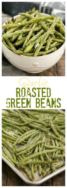 Garlic Parmesan Roasted Green Beans | An easy recipe to bring the best flavors out of fresh green beans #sidedish #greenbeans #roasted