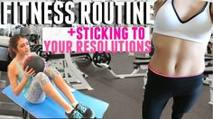 FITNESS ROUTINE: How To STAY Fit This Year