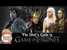 An Idiots Guide to Game of Thrones (Seasons 1-2)  If you already know what's going on, then this is quite fun to watch!  If you really want to know what's going on, read the Books! They are sooooooooooooooooooooooooooooooooooo GOOD! Way more info than the show and you really get to know the characters in more detail! ^_^
