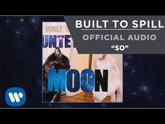 Built To Spill - So [Official Audio] - YouTube