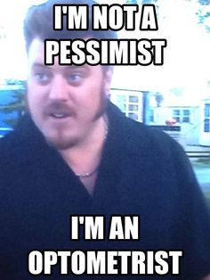Ricky, with one of his Rickyisms, Trailer Park Boys
