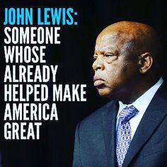 Civil Rights Leaders, Civil Rights Movement, Black History Facts, Black History Month, John Lewis Quotes, Lewis Furniture, Log Furniture, Furniture Design, African American History
