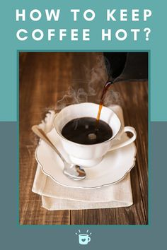 Do you like your coffee hot? Here are some cool tips to keep your coffee hotter for longer. #hot #coffee Coffee Type, Great Coffee, Hot Coffee, Coffee Accessories, Coffee Health Benefits, Bulletproof Coffee, Coffee Lover Gifts, Coffee Humor, Coffee Recipes