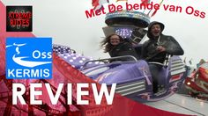 Review Kermis Oss met Dizzy Kyra en de bende van Oss!