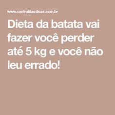 Dieta da batata vai fazer você perder até 5 kg e você não leu errado!