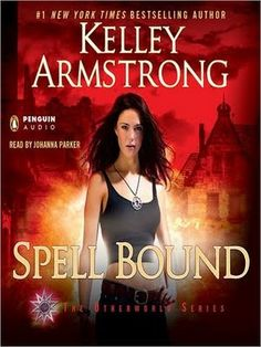 By Kelley Armstrong  Women of the Otherworld series # 12 #audiobooks