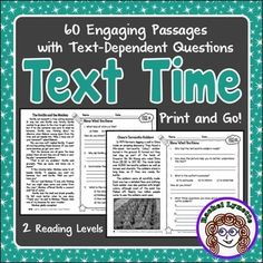These Text Time passages are just what you need for ready-to-use comprehension and close reading practice. There are 60 passages, each presented at two reading levels (grades 3-4 and 4-5) for a total of 120 passages. The passages are a mix of high-interest and curriculum-based topics and include informational text, literature, and poetry.