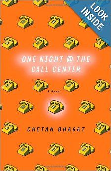 One Night at the Call Center: A Novel: Chetan Bhagat