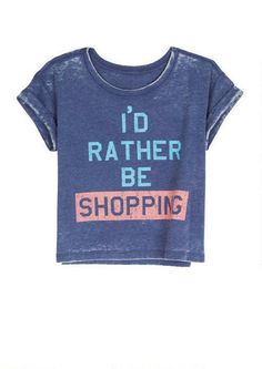I'd Rather Be Shopping Tee - Graphic Tees - New Arrivals - dELiA*s