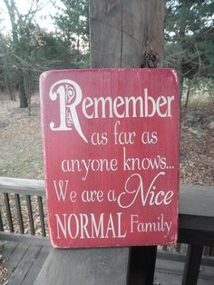 family rules wood sign remember as far as anyone knows red sign family sign home decor primitive home decor funny sign subway art Primitive Country Signs, Primitive Homes, Wood Signs For Home, Home Signs, Porch Signs, Diy Signs, Funny Signs, Wood Crafts, Diy And Crafts