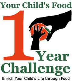 Your Child's Food - Get the Most out of Food Revolution Day by Including Your Child's Food 1 Year Challenge