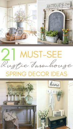 21 Must-See Rustic Farmhouse Spring Decor Ideas - A Hundred Affections