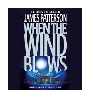 When the wind blows / James Patterson.