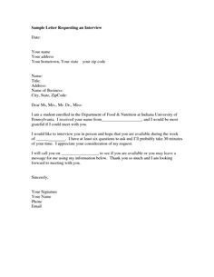 interview request letter sample format of a letter you can use to request an interview - Librarian Cover Letter Sample