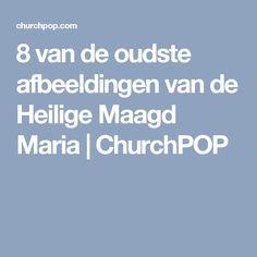 8 van de oudste afbeeldingen van de Heilige Maagd Maria | ChurchPOP