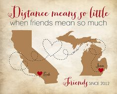 Custom Best Friend Going Away Gift, Popular Friend Gift Personalized Maps, Quote, Distance means so little when someone means so much