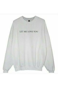 "Moletom ""Let me love you"""