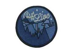 Out to Live Glow in the Dark Embroidered Patch. Pre-Order