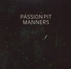Manners--Passionpit