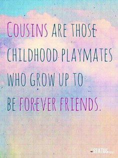 Discover and share Crazy Cousins Quotes. Explore our collection of motivational and famous quotes by authors you know and love. Cute Quotes, Great Quotes, Quotes To Live By, Funny Quotes, Inspirational Quotes, Motivational, Boy Quotes, Smile Quotes, Best Cousin Quotes