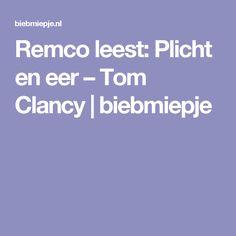 Remco leest: Plicht en eer – Tom Clancy   biebmiepje