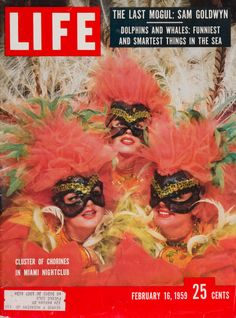 "Life Magazine cover, ""Cluster of Chorines in Miami Nightclub"", February 16, 1959"