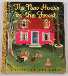 The New House in the Forest: Lucy Sprague Mitchell   Illustrated by Eloise Wilkin: Amazon.com: Books