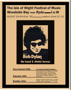 Bob Dylan poster, Isle Of Wight 1969 - Rokpool - Beatpix Bob Dylan Poster, Punk Poster, Isle Of Wight Festival, Joe Cocker, Season Ticket, Concert Posters, Rock Posters, Moody Blues, Music Magazines