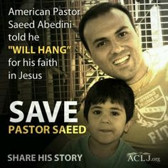 URGENT PRAYER REQUEST TO ALL WHO PRAY!! Terrorists have threatened to kill Pastor Saeed, an American citizen imprisoned in Iran for no other crime than being a Christian. Contact your Congressmen and tell them to act. PLEASE REPIN, it could save this man's life! #SAVESAEED