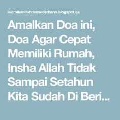 Amalkan Doa ini, Doa Agar Cepat Memiliki Rumah, Insha Allah Tidak Sampai Setahun Kita Sudah Di Beri Rezeki Rumah | Islam Itu Indah