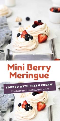 Crispy Mini Berry Meringue topped with a creamy whipped cream and juicy berries! A meringue-based dessert that is elegant and delicious!   The Bitter Side of Sweet Best Dessert Recipes, Amazing Recipes, Recipes Dinner, Easy Desserts, Delicious Recipes, Sweet Recipes, Easy Recipes, Yummy Food, Eat Dessert First