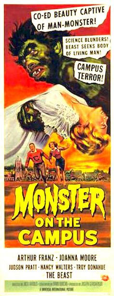 "Monster On the Campus (1958) starring the ""Beast"""