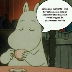 "I always say ""Morning"", not ""Good morning"", because if it was a good morning, I would be in bed, not talking to people. Cool Pictures, Funny Pictures, Moomin, Current Mood, Story Of My Life, Live Life, Wise Words, Texts, Haha"