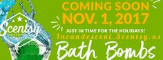 New Scentsy Bath Bombs are Coming November 1st, 2017 | Scentsy® Buy Online | Scentsy Warmers and Scents | Incandescent.Scentsy.us