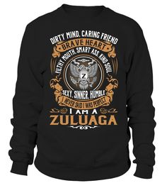 I Never Said I Was Perfect, I Am a ZULUAGA #Zuluaga