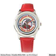 Autism Power / Zombie Killer Kid's Stainless Steel Wristwatch