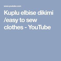 Kuplu elbise dikimi /easy to sew clothes - YouTube