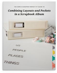 FREE Book Download! Learn how Jennifer Wilson combines pocket pages and layouts to design a perfect-fit yearly scrapbook album. Get ideas and inspiration to jump start your 2017 scrapbooks.