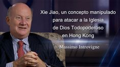 Xie Jiao, concepto manipulado para atacar a Iglesia de Dios Todopoderoso en HK - Massimo Introvigne Hong Kong, God Is, Exposition Photo, Saint Esprit, The Descent, Church News, Religion, Church History, Spiritual Warfare