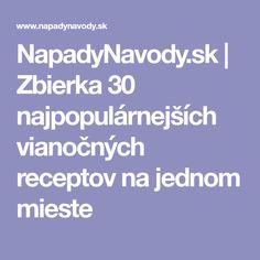 NapadyNavody.sk | Zbierka 30 najpopulárnejších vianočných receptov na jednom mieste