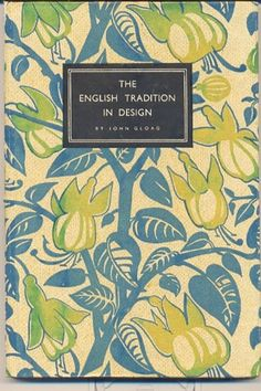 King Penguin Series: The English Tradition in Design by John Gloag