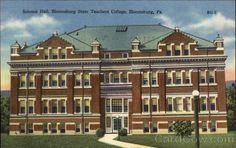 Science Hall, Bloomsburg State Teachers College Pennsylvania