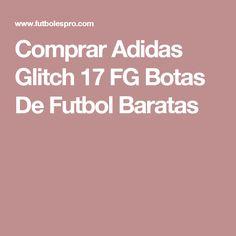 sports shoes 88ff6 2603e Adidas Glitch 17 FG