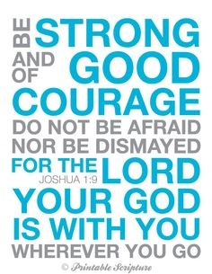 Joshua 1:9. Strength and Courage. 8x10in  DIY Printable Christian Poster.Bible Verse.. $6.50, via Etsy.