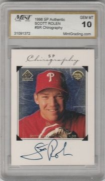 PHILLIES SCOTT ROLEN SIGNED 1998 SP AUTHENTIC CHIROGRAPHY GRADED 10 GEM MINT    $17.95