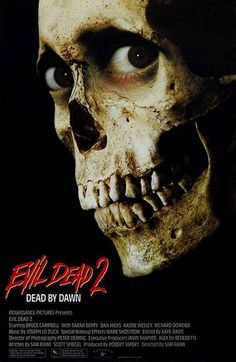 Evil Dead 2- The promotional poster for this film is one that has stuck in my mind from childhood. This film is great because the humor is much more present than the first and making it ahead of its time for that reason.