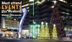 Must attend events this weekend in Metro Vancouver: December 20 - 22, 2013