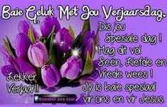 Veels geluk met jou verjaarsdag my vriendin hoop jy word lekker bederf vandag, mag daar nog baie mooi en geseende jare wees xxx:-)